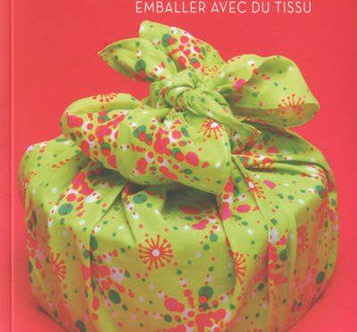 Furoshiky…Un cadeau Zéro Déchet…L' art de s'emballer